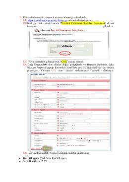 1. E-imza bulunmayan personelin e-imza alması gerekmektedir. 1.1