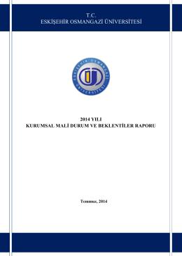 ESOGÜ-2014 Kurumsal Mali Durum ve Beklentiler Raporu