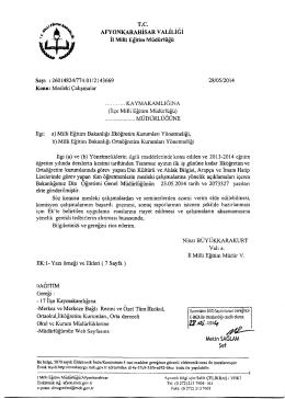 Müdürlüğümüzün konu ile ilgili 28/05/2014 tarih ve 2143669 sayılı