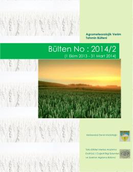 Agro-Meteorolojik Ürün Verim Tahmini Bülteni 2014/2/1Ekim 2013