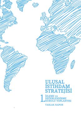 1. İzleme ve Değerlendirme Kurulu Toplantısı Taslak Raporunu