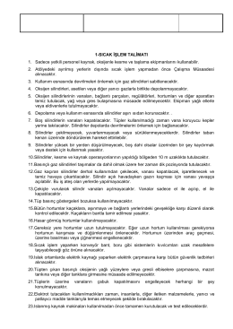 1-SICAK İŞLEM TALİMATI 1. Sadece yetkili personel kaynak
