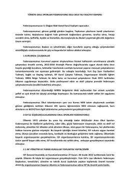 2012-2014 Yılı Faaliyet Raporu - Türkiye Okul Sporları Federasyonu