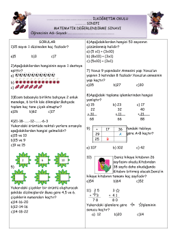 SORULAR 1)15 sayısı 1 düzineden kaç fazladır? a)5 b)3 c)7 2