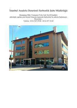 İstanbul Anadolu Denetimli Serbestlik Şube Müdürlüğü Yeni Binası