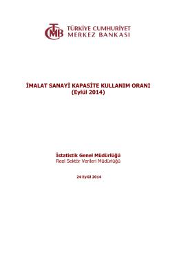 İMALAT SANAYİ KAPASİTE KULLANIM ORANI (Eylül 2014)