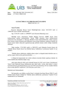Sayı: TİM.UİB.GSK.TEŞV.2014/444-2413 Bursa, 12/03/2014 Konu
