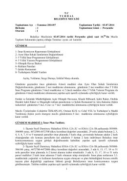Temmuz 2014/07 Toplantının Tarihi : 03.07.2014 BirleĢi