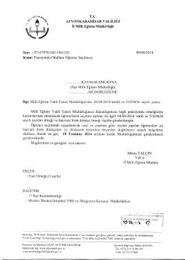 Müdürlüğümüzün konu ile ilgili 09/04/2014 tarih ve 1461293 sayılı