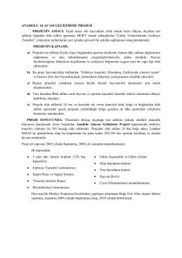 Anadolu Alacası Geliştirme Prj.