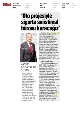 Haber Türk: Oto projesiyle sigorta suiitimal bürosu kuracağız