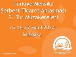 Türkiye- Meksika Serbest Ticaret Anlaşması (STA) 2. Tur Müzakereleri