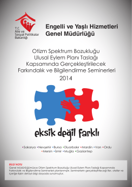 """""""OTİZM SPEKTRUM BOZUKLUĞU ULUSAL EYLEM PLANI"""