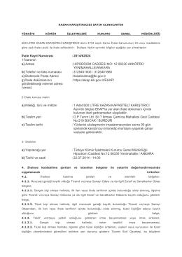 İhale Kayıt Numarası :2014/62524 1-İdarenin a) Adresi