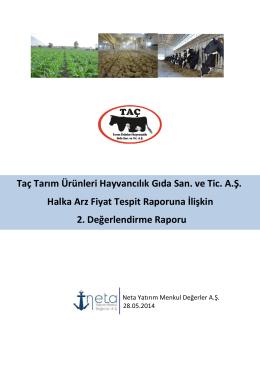 Taç Tarım Ürünleri Hayvancılık Gıda San. ve Tic. A.Ş