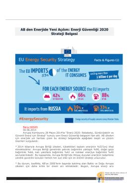 AB den Enerjide Yeni Açılım: Enerji Güvenliği 2020 Strateji Belgesi