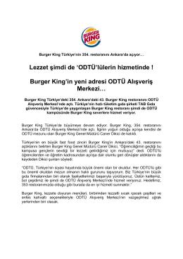 Lezzet şimdi de `ODTÜ`lülerin hizmetinde ! Burger King`in yeni