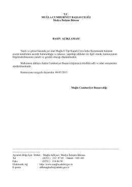 Yazılı ve görsel basında yer alan Muğla E Tipi