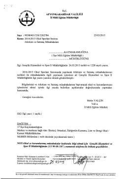 Müdürlüğümüzün konu ile ilgili 25/03/2015 tarih ve 3262784 sayılı
