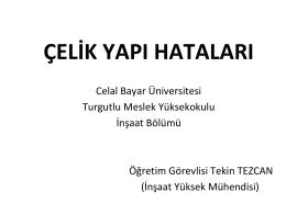 çelik yapı hataları - Celal Bayar Üniversitesi