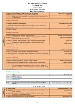 XIII. EGE ROMATOLOJİ GÜNLERİ 9-12 NİSAN 2015 10 Nisan 2015