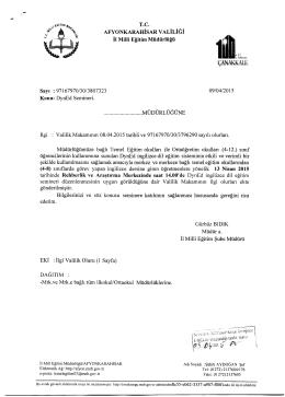 Müdürlüğümüzün konu ile ilgili 09/04/2015 tarih ve 3807323 sayılı
