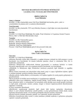 Menteşe Belediyesi Etüd Proje Müdürlüğü Çalışma Usul ve Esasları