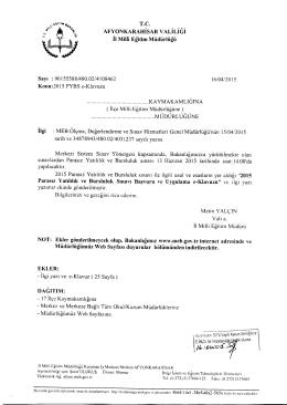 Müdürlüğümüzün konu ile ilgili 16/04/2015 tarih ve 4108462 sayılı
