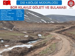 Bor Klavuz Göleti ve Sulaması