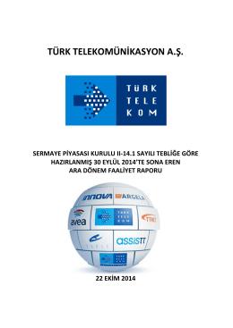 TÜRK TELEKOMÜNİKASYON A.Ş. - Türk Telekom Investor Relations