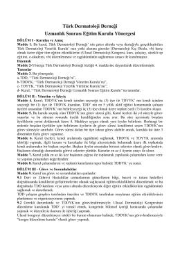 Türk Dermatoloji Derneği Uzmanlık Sonrası Eğitim Kurulu Yönergesi