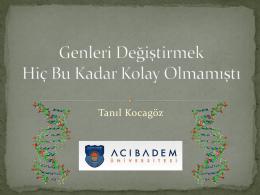 Tanıl KOCAGÖZ - Ankara Mikrobiyoloji Derneği