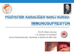immunosupresyon - Türk Çocuk Gastroenteroloji Hepatoloji ve