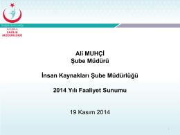 2014 Yılı İnsan Kaynakları Sunumu