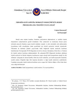 TR90 Bölgesi Lojistik Merkezi Yer Seçimi İçin Hedef Programlama