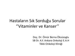 Hastaların Sık Sorduğu Sorular Vitaminler ve Kanser