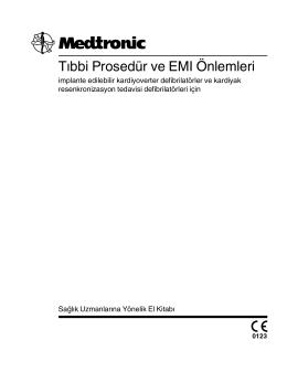 Tıbbi Prosedür ve EMI Önlemleri