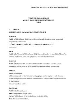 Türkiye Barolar Birliği Avukat Hakları Merkezi Yönergesi