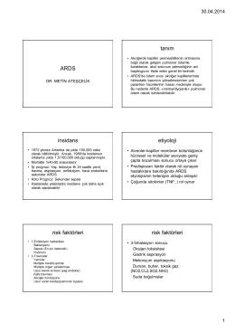 ARDS tanım insidans etiyoloji risk faktörleri risk faktörleri