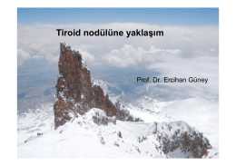 Tiroid nodülüne yaklaşım - Tiroid