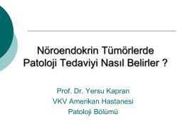 Noroendokrin Tümörlerde Patoloji Tedaviyi Nasıl Belirler