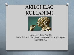 Akılcı İlaç Kullanımı - Türk Çocuk Gastroenteroloji Hepatoloji ve