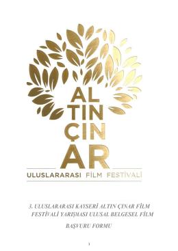 Ulusal Belgesel Film Başvuru Formu - Kayseri Altın Çınar Film Festivali