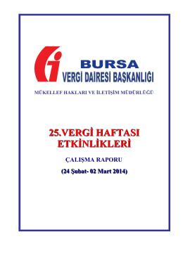 25. Vergi Haftası Raporu - Bursa Vergi Dairesi Başkanlığı