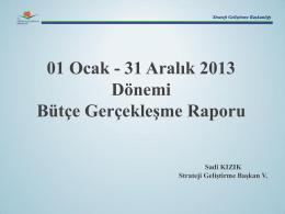 4. Üç Aylık Bütçe Gerçekleşme Raporu (2013)