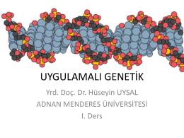 UYGULAMALI GENETİK - Adnan Menderes Üniversitesi