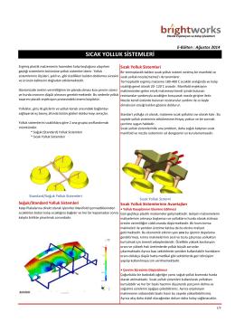 sıcak yolluk sistemleri - Brightworks Engineering