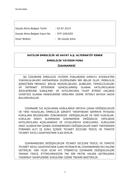 İLK-KA-İZAH 1 Kayda Alma Belgesi Tarihi : 03.07.2014 Kayda Alma
