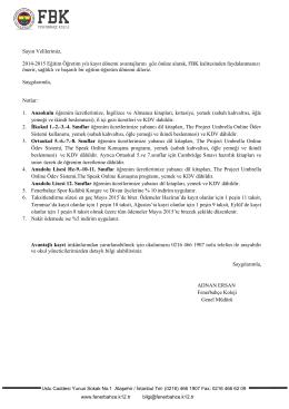 Sayın Velilerimiz, 2014-2015 Eğitim Öğretim yılı kayıt dönemi