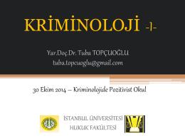 Kriminoloji-I Dersi 30 Ekim 2014 Tarihli Ders Notları